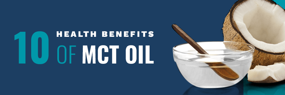 10 Health Benefits of MCT Oil