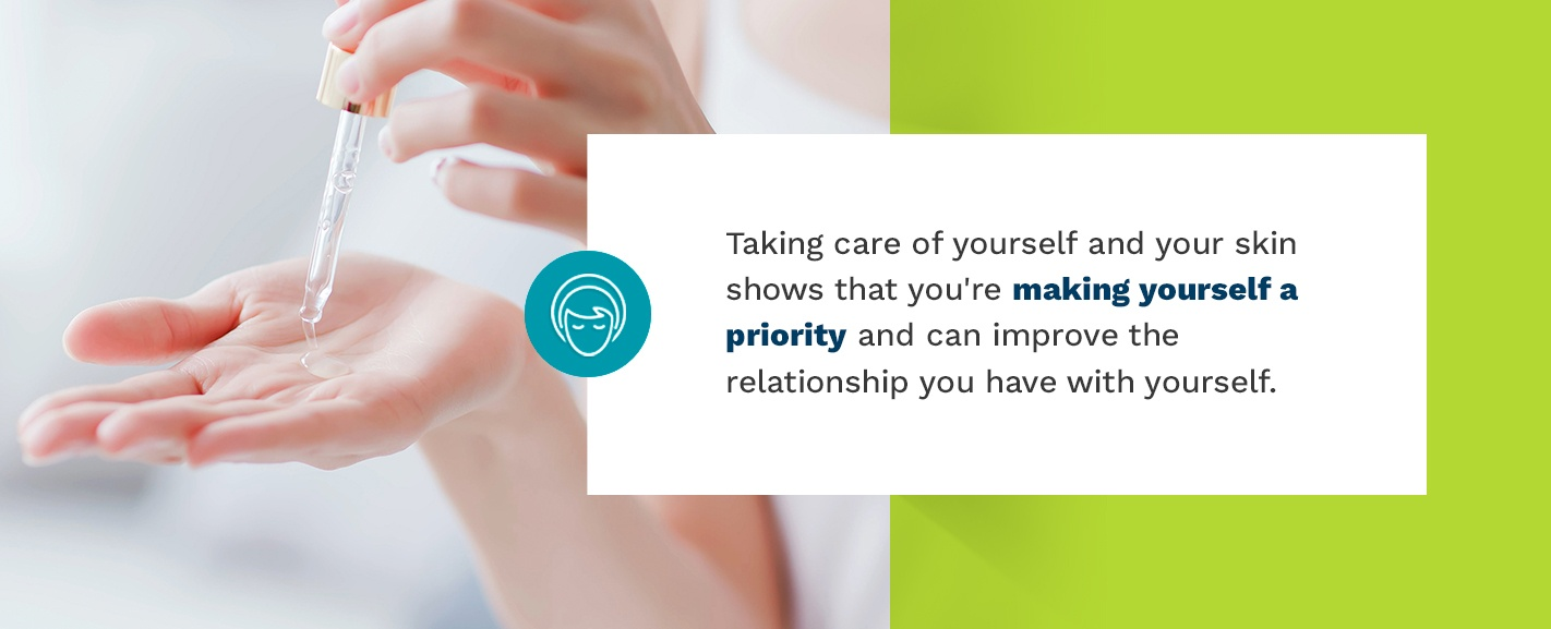 Make yourself a priority by taking care of your skin