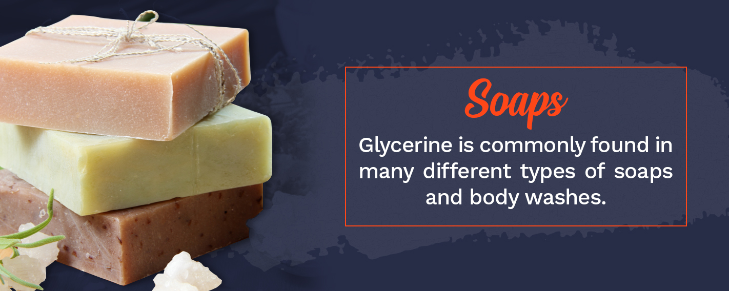 Uses of Glycerine for Skin Care - Soaps